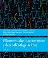 Bogcover Økonomiske incitamenter i den offentlige sektor