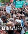 """Den nye bog """"Klimavalget"""" af Kasper Møller Hansen og Rune Stubager. Foto: Djøfs Forlag."""